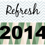 2014 Goal – Refreshing Our Home Among Other Things