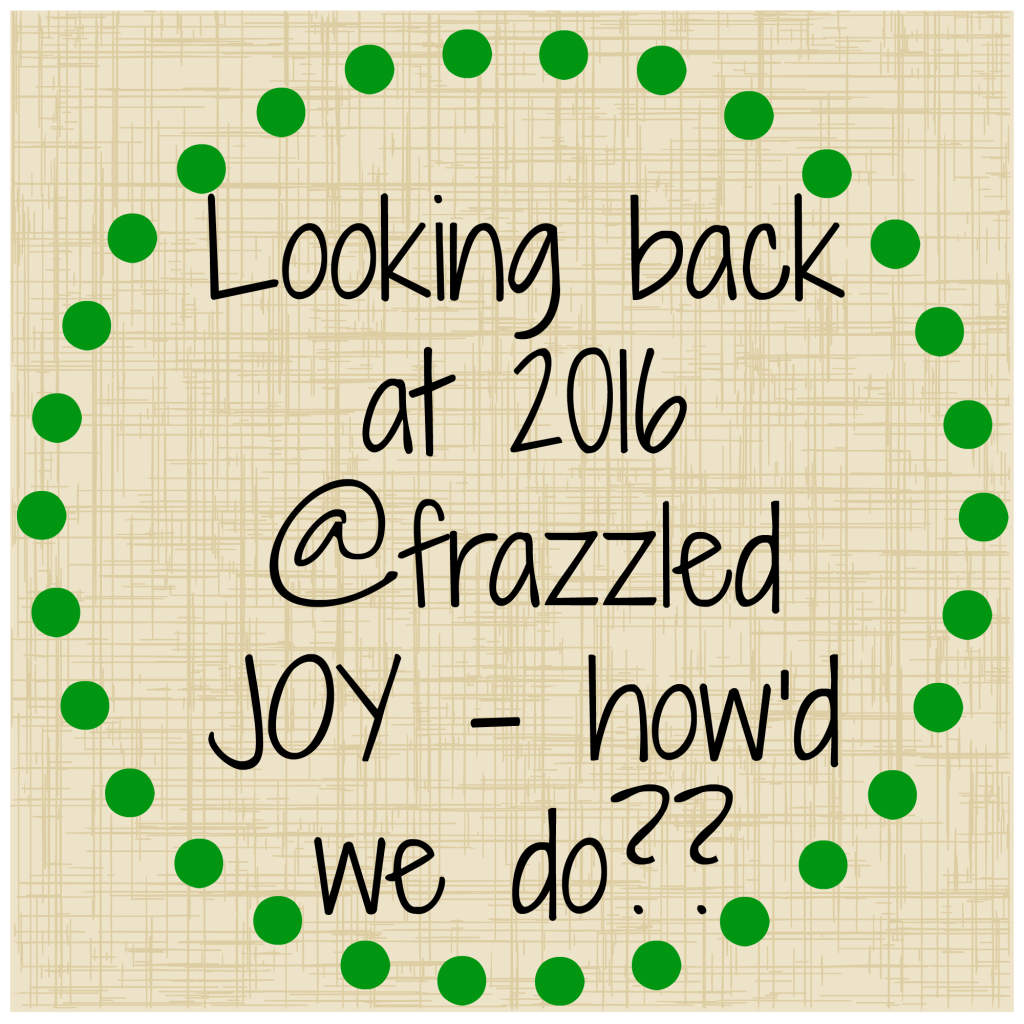 2016-at-frazzled-joy-howd-we-do