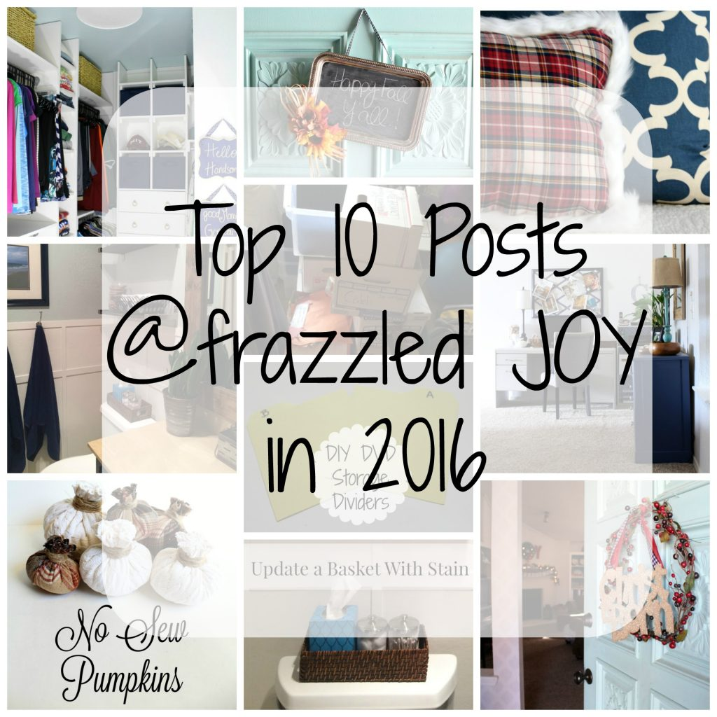The top ten most popular posts at frazzled JOY in 2016.