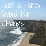 Transition Is Just a Fancy Word For Change