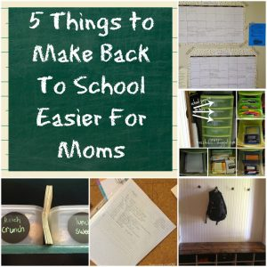5 Things to Make Back To School Easier For Moms