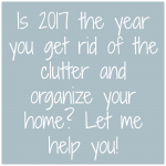 Organizing Your Home for 2017