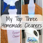My Three Favorite Homemade Cleaners