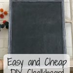 Easy and Cheap DIY Chalkboard