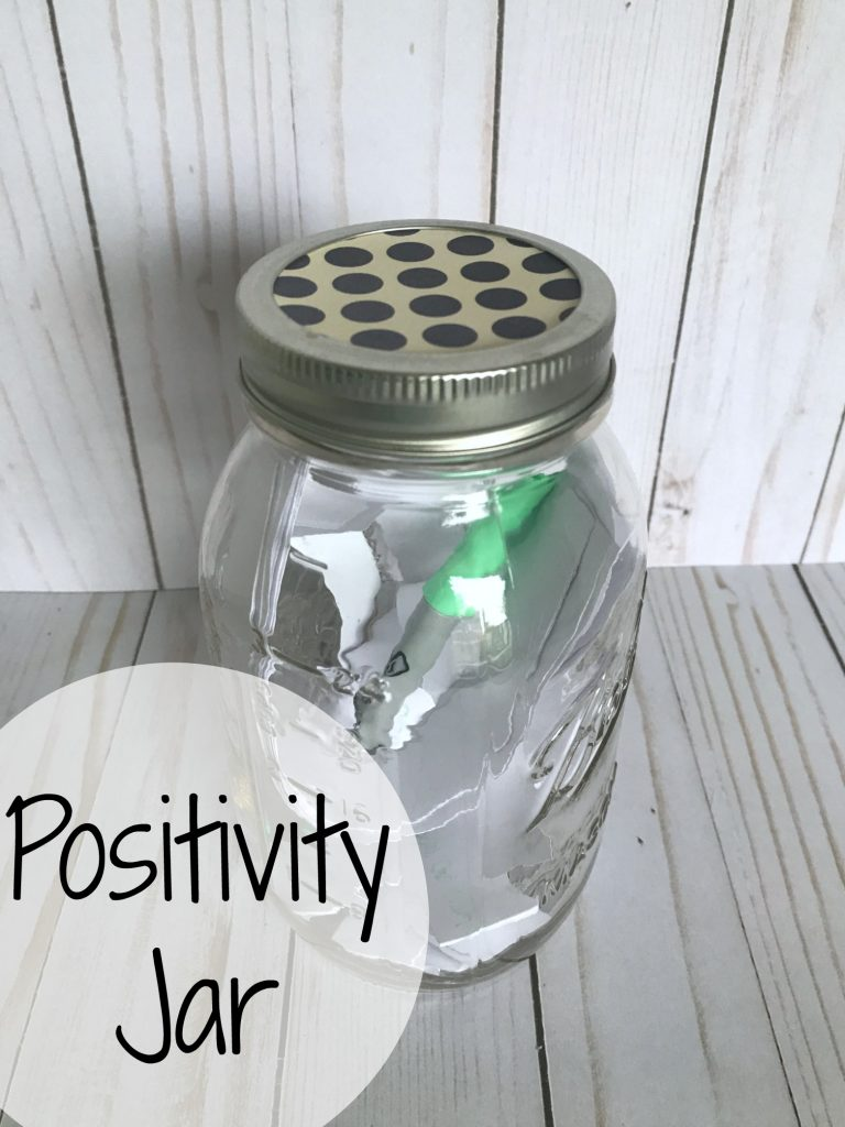 A positivity jar is a great way to keep your focus on the positive things.