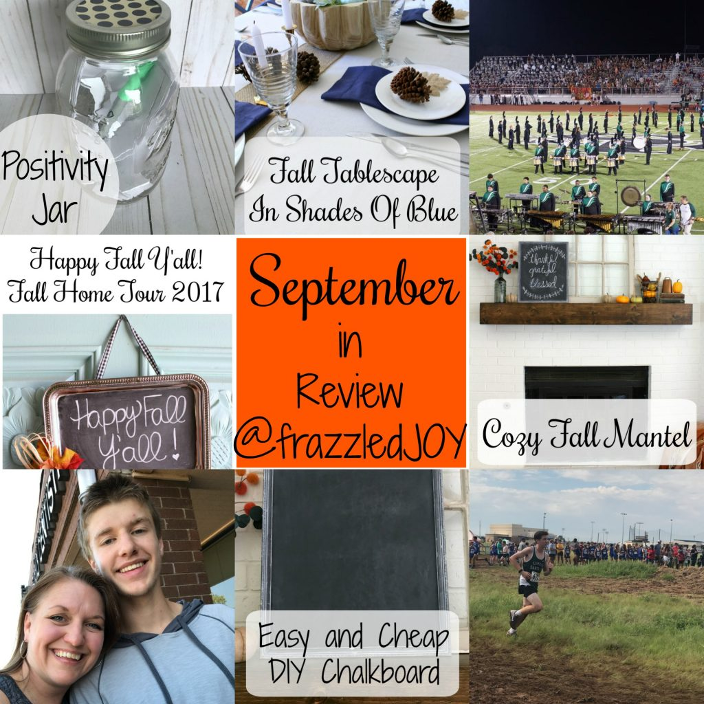 September 2017 in review at frazzled JOY