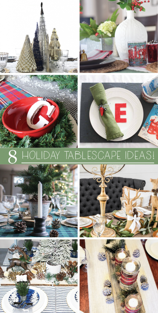8 Holiday Tablescape Ideas