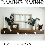Winter White Mantel