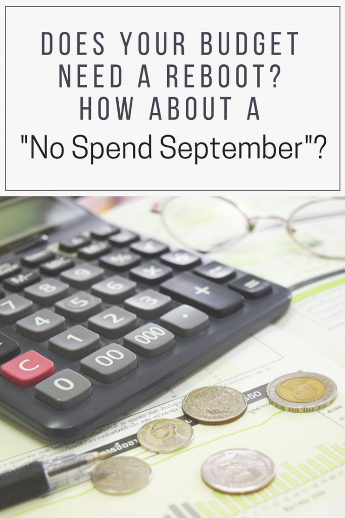 "Does Your Budget Need a Reboot? How about a ""No Spend September""?"