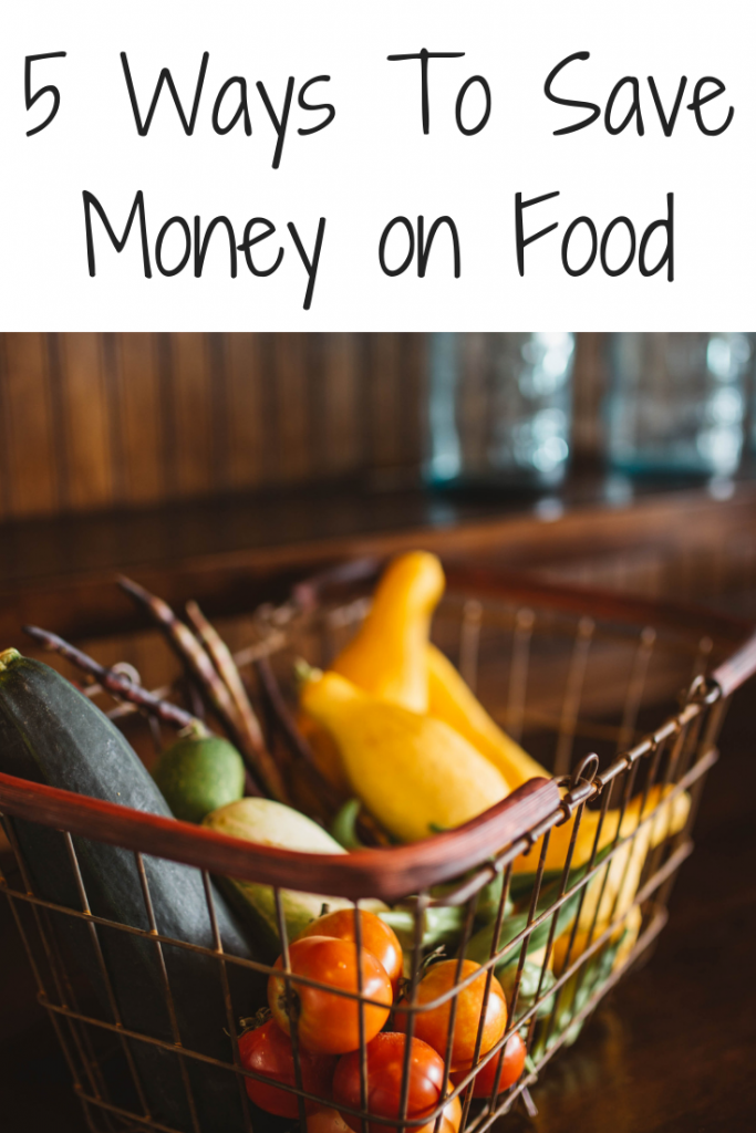 5 Ways to Save Money on Food