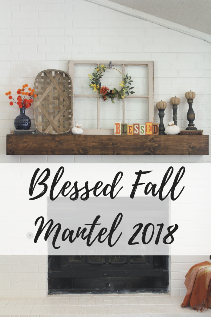 Blessed Fall Mantel