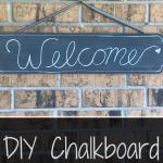 DIY Chalkboard Welcome Sign