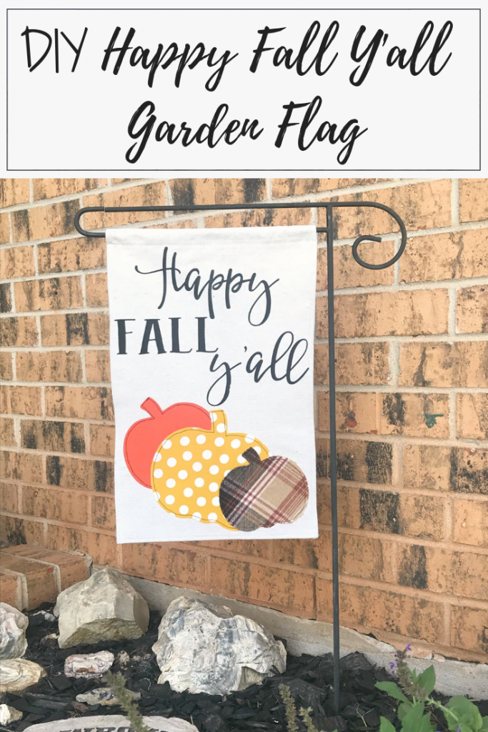 DIY Happy Fall Y'all Garden Flag