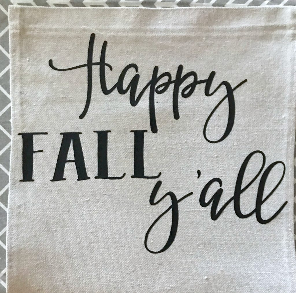Iron on vinyl happy fall y'all DIY garden flag