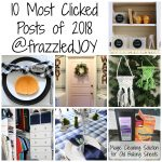 10 Most Read Posts of 2018 Here at frazzled JOY