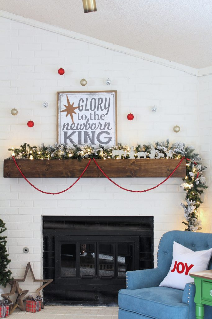 Glory to the newborn King Mantel decor