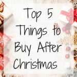 Top 5 Things to Buy After Christmas