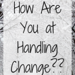 Frazzled Friday Handling Change