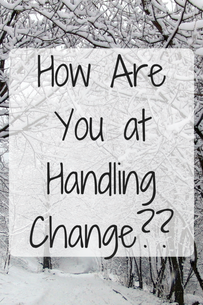 How Are You at Handling Change?
